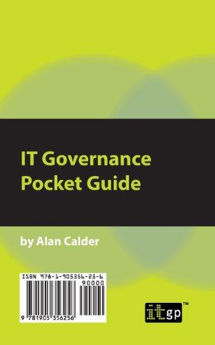 IT Governance: A Pocket Guide (ITG Pocket Guides)