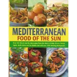Mediterranean Cooking: A Culinary Tour of Sun-drenched Shores with Over 400 Dishes from Southern Europe, Jacqueline Clarke, Joanna Farrow, 1843390922