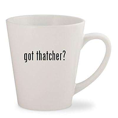 got thatcher? - White 12oz Ceramic Latte Mug Cup