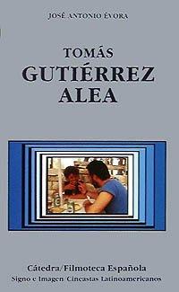 Descargar Libro Tomás Gutiérrez Alea José Antonio Évora