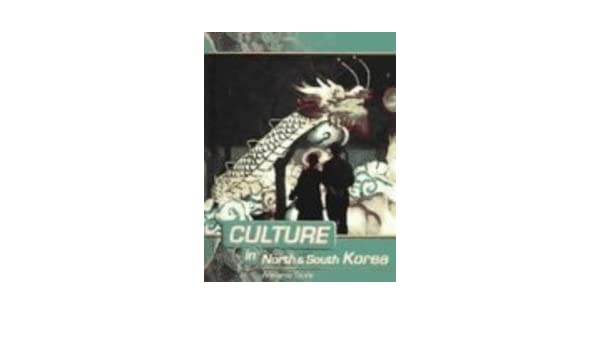 North And South Korea Culture In Melanie Guile 9781410904720 Amazon Books