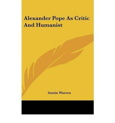 Alexander Pope as Critic and Humanist (Hardback) - Common pdf epub