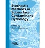 Stochastic Methods in Subsurface Contaminant Hydrology, , 0784405328