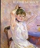 Berthe Morisot: Impressionist, 1841-95