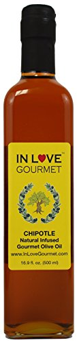 - In Love Gourmet Chipotle Natural Flavor Infused In Love Gourmet Olive Oil 500ML/16.9oz Smokey Chipotle Pepper Flavored Pure Olive Oi