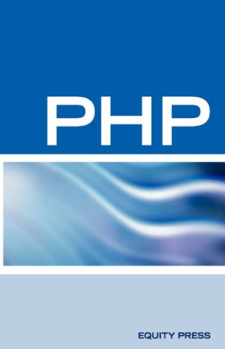PHP Interview Questions, Answers, and Explanations: PHP Certification Review: PHP FAQ