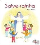 img - for Salve-Rainha (Portuguese Edition) book / textbook / text book
