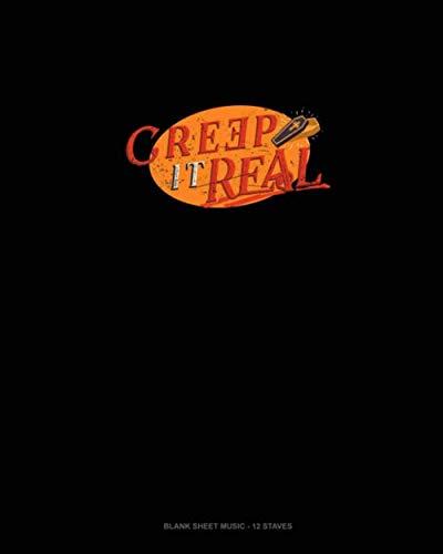 Creep It Real: Blank Sheet Music - 12