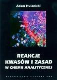 img - for Reakcje kwasow i zasad w chemii analitycznej book / textbook / text book