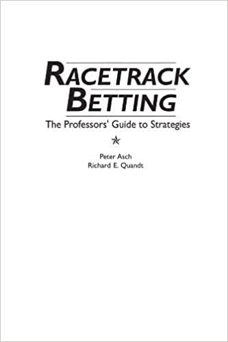 Racetrack Betting: The Professor's Guide to Strategies by Rita Z. Asch (1991-10-30)
