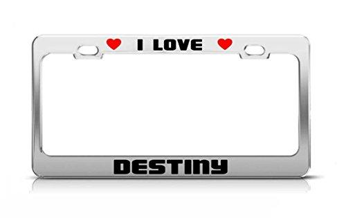 Zogpemsy I LOVE DESTINY Boy Girl First Name License Plate Frame Tag Holder