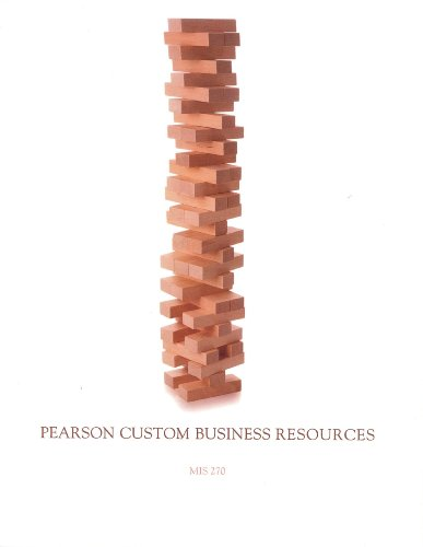 MIS 270 Business Resources Custom/Lawrence (University of Montana, Pearson Custom Business Resources)