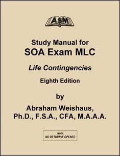 asm study manual for soa exam mlc life contingencies 6th edition rh amazon com Dat Study Manual Colorado CDL Study Manual