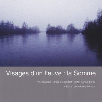 Visages d'un fleuve : La Somme