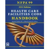 Nfpa 99: Health Care Facilities Code Handbook, 2012 Edition by Nfpa (2012-10-01)