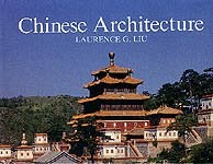 Descargar Libro Chinese Architecture Laurence G. Liu