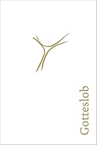 d4c6612cc5 Gotteslob Lederausgabe weiß, Goldschnitt: Amazon.de: Gotteslob Bistum  Augsburg: Bücher