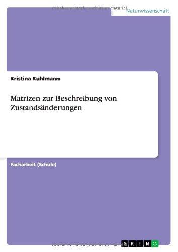 Download Matrizen zur Beschreibung von Zustandsänderungen (German Edition) ebook