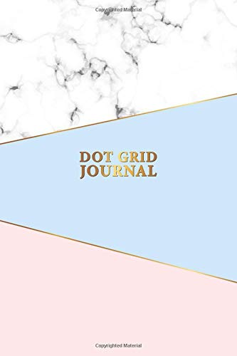 Dot Grid Journal: Nifty Marble Blue & Pink Notebook with Dotted Pages for Journaling and Calligraphy. Pretty Bullet Planner and Notebook to Organize ... and Plan Your Day. (Gridded Journals Band 9)