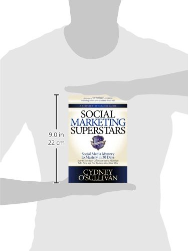 Social-Marketing-Superstars-Social-Media-Mystery-to-Mastery-in-30-Days-A-Step-by-step-Success-Guide