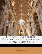 The Colonial Church Chronicle and Missionary Journal, Volume 11 pdf