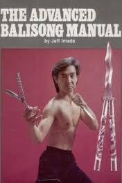 Advanced Balisong Enchiridion by Jeff Imada (1986-08-03)