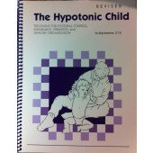 The Hypotonic Child Treatment for Postural Control (Revised Edition) - Postural Control