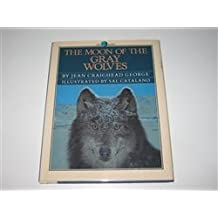 The Moon of the Gray Wolves (The Thirteen Moons Series)