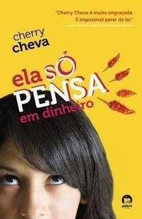 Ela So Pensa Em Dinheiro - Shes So Money (Em Portugues do Brasil)