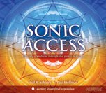 img - for Sonic Access: Instantly Transform Through the Power of Sound (1-5) (Paraliminal) book / textbook / text book