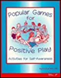 img - for Popular Games for Positive Play: Activities for Self-Awareness book / textbook / text book