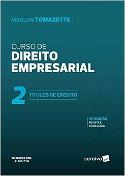 Curso de direito empresarial - 10ª edição de 2019: Títulos de crédito