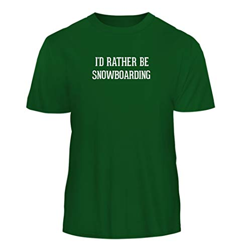Tracy Gifts I'd Rather Be Snowboarding - Nice Men's Short Sleeve T-Shirt, Green, ()