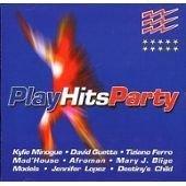 Play Hits Party, la compilation des hits pour faire la fête