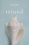 Island of Bones: Essays (American Lives)