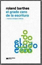 Book GRADO CERO DE LA ESCRITURA, EL (Spanish Edition)