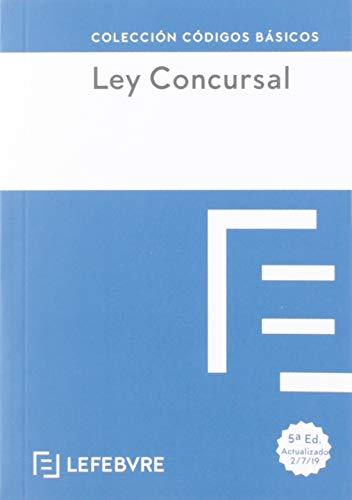 Ley Concursal 5ª EDC.: Código Básico (Códigos Básicos) por Lefebvre-El Derecho