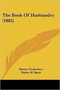 The Book of Husbandry (1882)