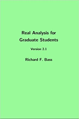 Real analysis for graduate students version 21 richard f bass real analysis for graduate students version 21 richard f bass 9781502514455 amazon books fandeluxe Choice Image