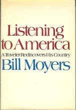 Listening To America by Bill Moyers