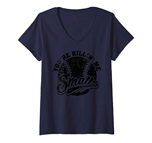 (Womens Cool You're Killin Me Smalls Design For Softball Enthusiast V-Neck T-Shirt)