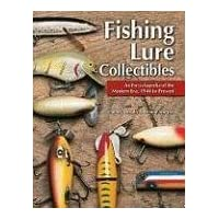 Fishing Lure Collectibles: An Encylopedia of the Modern Era