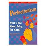 img - for Perfectionism: What's Bad About Being Too Good book / textbook / text book