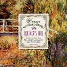 Vintage Vineyard Music- Refiner's Fire: Worship Songs of the Vineyard (Nine & Ten)