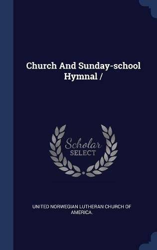 Download Church And Sunday-school Hymnal/ PDF