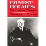 Ernest Holmes, Fenwicke L. Holmes, 0396060544