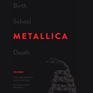 Birth School Metallica Death, Volume 1 Audiobook