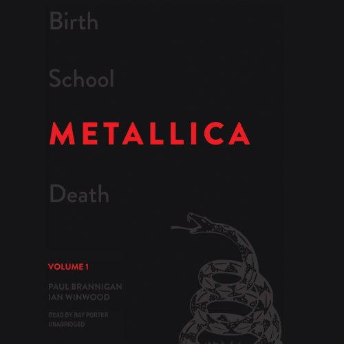 Birth School Metallica Death, Volume 1