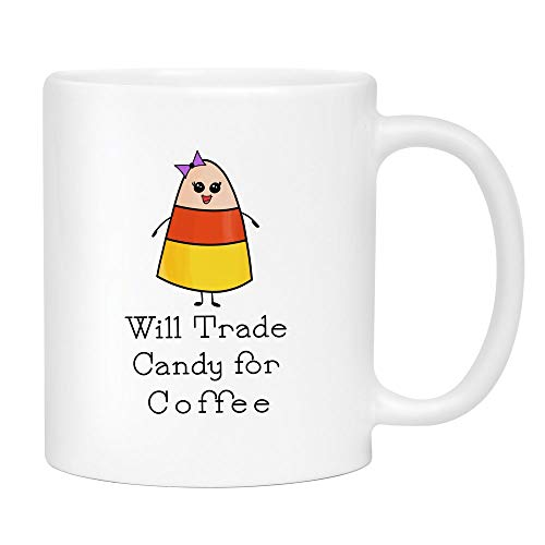Trade Candy for Coffee Mug - Cute Sarcastic Funny Cup for Women - Unique Fun Gifts for Mom, Sister, Best Friend, Her under $20 - Handmade Printed in the USA Mugs with Quotes 11oz]()