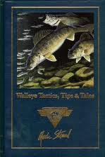 North American Fishing Club - Walleye Tactics, Tips & Tales (Complete Angler's Library)